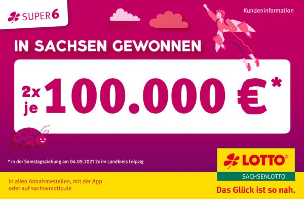 2 x 100.000 Euro SUPER6 Gewinner im Landkreis Leipzig
